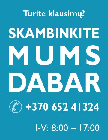 Skambinkite mums dabar!